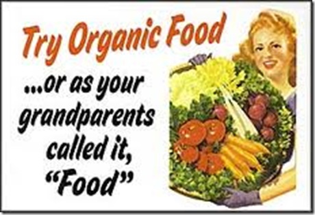 Try organic food, or as your grandparents called it, food