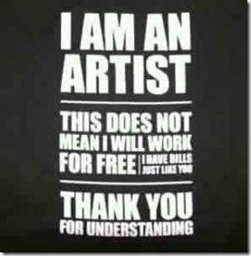 I am an artist I will not work for free